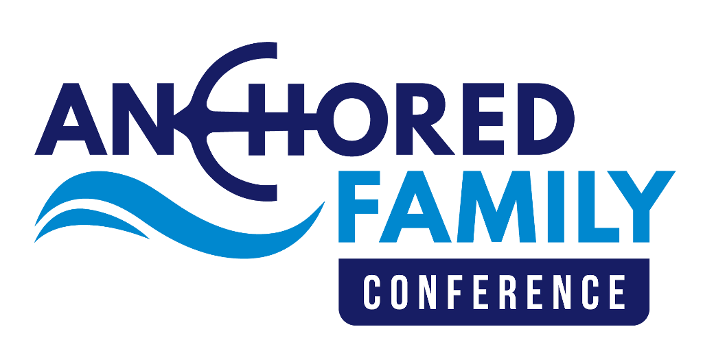 Anchored Family Conference 2021